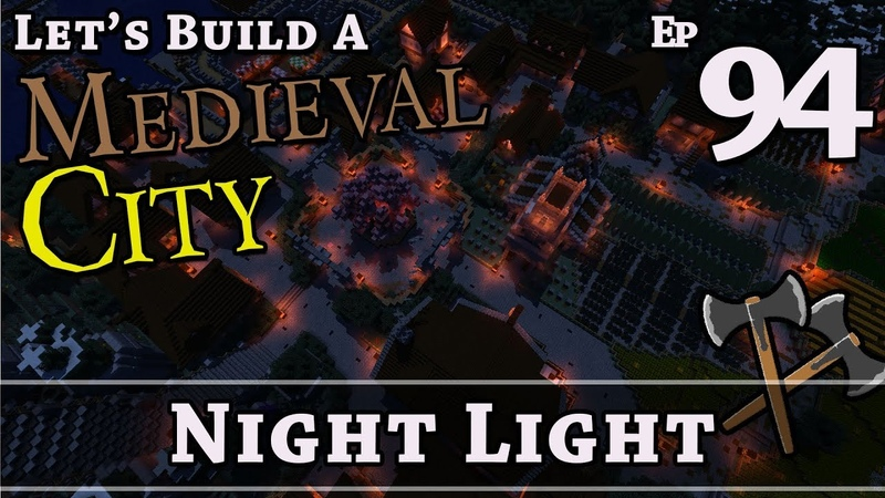 How To Build A Medieval City E94 Night Light Minecraft Z One N Only