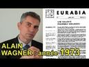 ALAIN WAGNER : « 1975, nos élites européennes ont vendu l'Occident à l'islam »