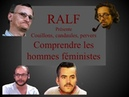RALF Couillons candaules pervers narcissiques Comprendre les hommes féministes