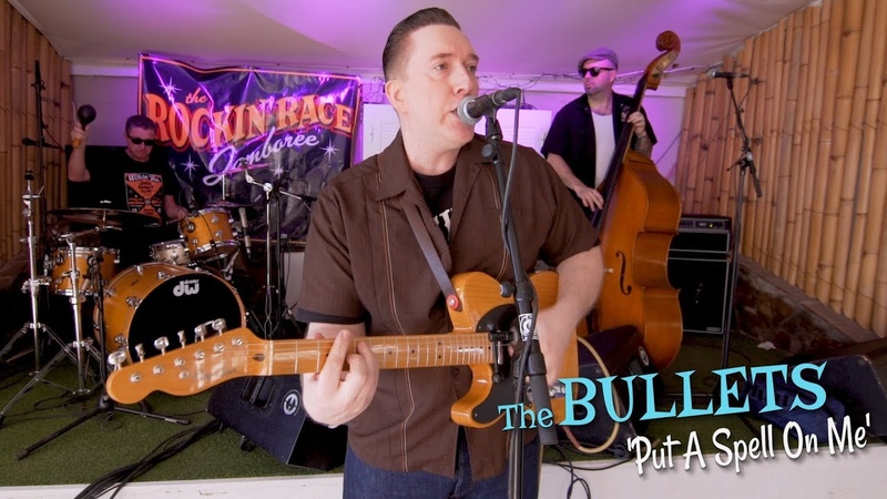 Put A Spell On Me THE BULLETS (Rockin Race Jamboree) BOPFLIX sessions