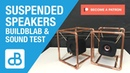 Stereo Suspended Speakers BUILDBLAB SOUND TEST by SoundBlab