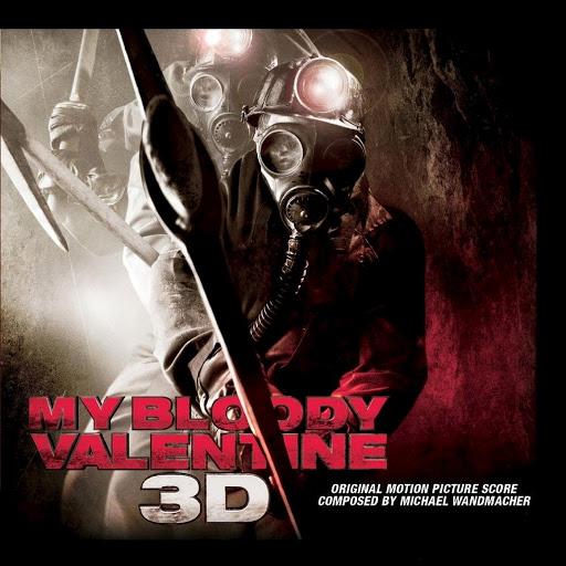 Michael Wandmacher альбом My Bloody Valentine 3D (Original Score)