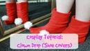 COSPLAY TUTORIAL | Shugo Chara | Rima: Clown Drop | SHOE COVERS