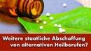 Weitere staatliche Abschaffung von alternativen Heilberufen   23.04.2019   14192