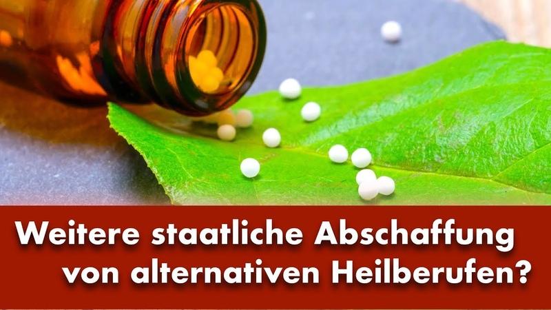 Weitere staatliche Abschaffung von alternativen Heilberufen | 23.04.2019 | www.kla.tv14192