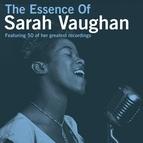 Sarah Vaughan альбом The Essence Of Sarah Vaughan