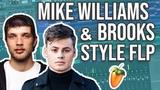 FL Studio - BEST PROFESSIONAL MIKE WILLIAMS BROOKS PROJECT FLP