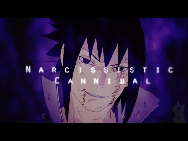 Sasuke and Itachi ▪「AMV」▪Narcissistic Cannibal | THANKS FOR 60 SUBSCRIBERS!
