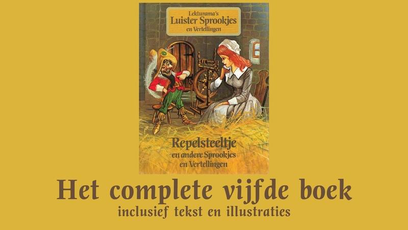 Repelsteeltje - Het complete vijfde boek - Lekturama Luistersprookjes en Vertellingen