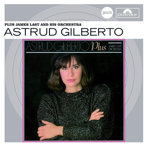 Astrud Gilberto альбом Plus James Last And His Orchestra