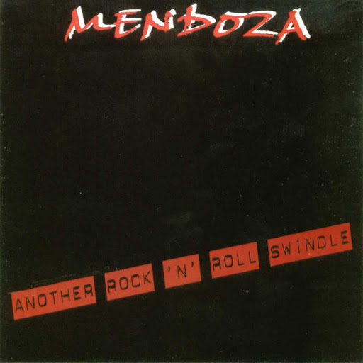 Mendoza альбом Another Rock 'n' Roll Swindle