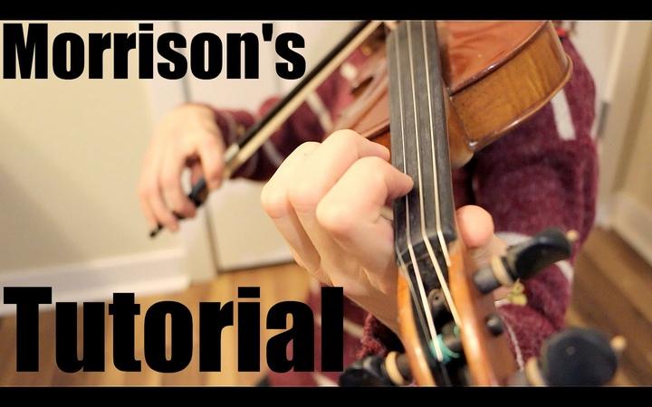 Fiddle Tutorial Morrison's Jig