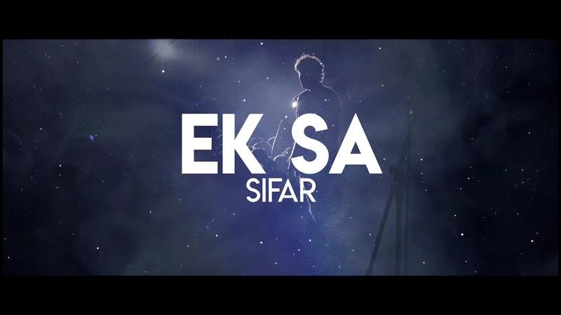 Sifar - Ek Sa (Lyric Video)   Hindi, Indie