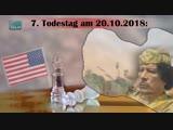 7. Todestag am 20.10.2018 Politisches Testament Muammar al-Gaddafis 20.10.2018 www.kla.tv13180