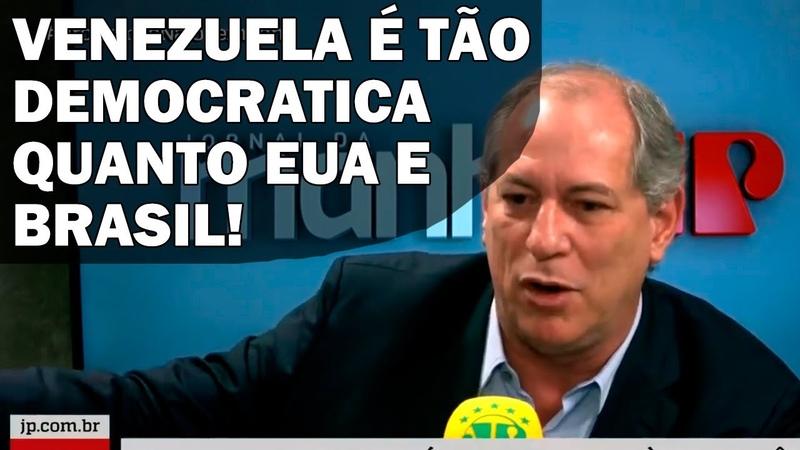Ciro Gomes Afirma que Existe Democracia na Venezuela