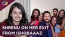Shrenu Parikh On Her Exit From Ishqbaaaz | Star Plus