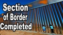 Section of Border Wall Completed