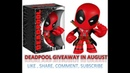 Free Deadpool Giveaway My Geek Box IGN Box July 2018