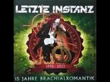 Розыгрыш диска Letzte Instanz 15 Jahre Brachialromantik