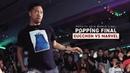 GUCCHON vs MARVEL | POPPING FINAL | PopCity World Final HK 2018