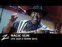 Magic Slim Buddy Buddy Friend Bad Boy LIVE HD