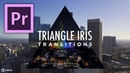 Triangle iris Transition Preset Tutorial for Adobe Premiere Pro by Chung Dha