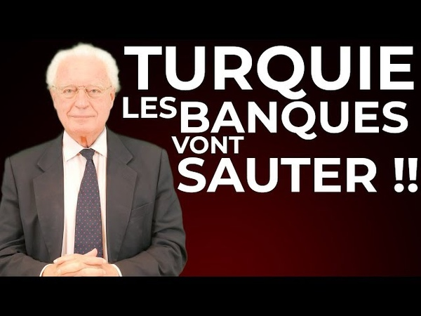 TURQUIE Les Banques Vont Sauter