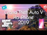 КАК ИГРАТЬ В GTA 5 НА iPHONE 2019