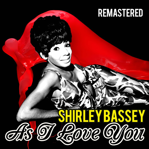 Shirley Bassey альбом As I Love You (Remastered)