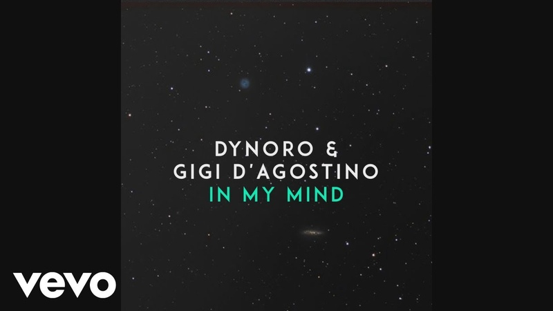 Dynoro, Gigi DAgostino - In My Mind (Official Audio)
