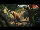 Green Hel l первое выживание  в лесах амазонки #1