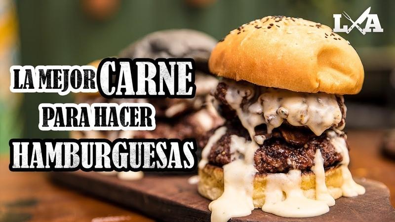 La Mejor Carne para hacer Hamburguesas a la Parrilla | Receta de Locos X el Asado