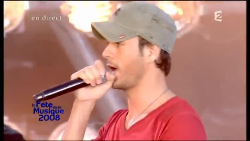 Enrique Iglesias et Nadiya Tired of Being Sorry Féte de la Musique 21 06 2008