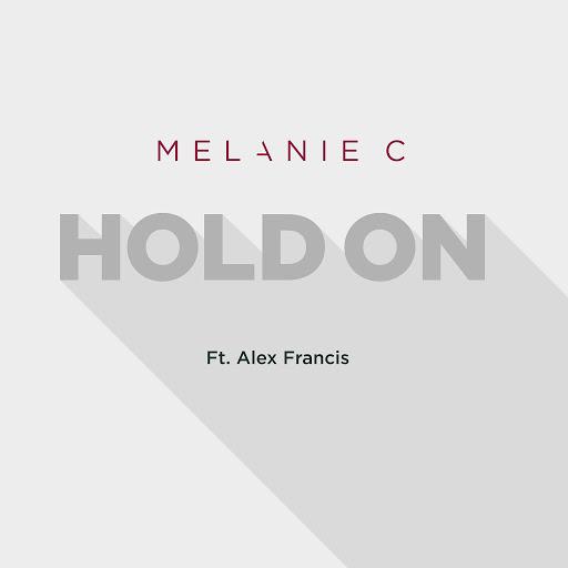 Melanie C альбом Hold On (feat. Alex Francis) [Radio Edit]