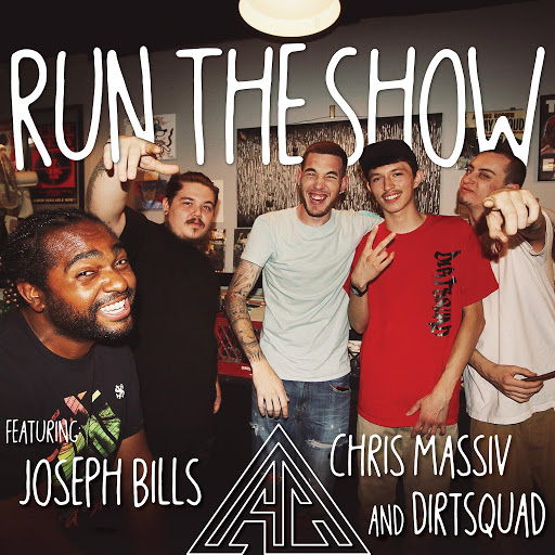 Atc альбом Run the Show (feat. Joseph Bills, Chris Massiv & Dirtsquad)