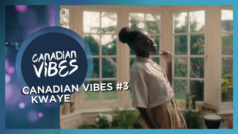 09 KWAYE Canadian Vibes 3