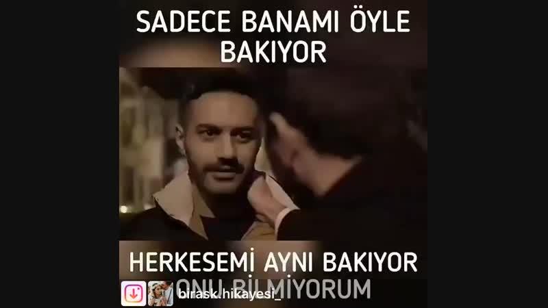 SADECE BANAMI OYLE BAKIYOR HERKESEMI AYNI BAKIYOR ONU BILMIYORUM...