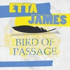 Etta James альбом Bird Of Passage