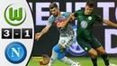Wolfsburg vs Napoli 3-1 Resumen Highlights 11/08/2018