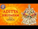 Aditya Hrudayam Stotram Full With Lyrics आदित्य हृदयम Powerful Mantra From Ramayana