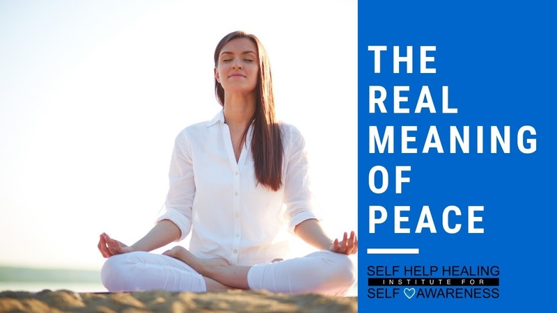 Peace Meaning - What is the Real Meaning of Peace