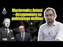 Macierewicz Antoni desygnowany na polińskiego delifina Pan Nikt Tomasz Gryguć
