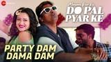 Party Dam Dama Dam Mausam Ikrar Ke Do Pal Pyar Ke Bappi Lahiri &amp Palak Muchhal Ganesh Acharya