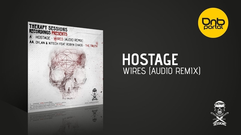 Hostage - Wires (Audio Remix) [Therapy Sessions Recordings]