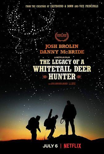 Наследие охотника на белохвостого оленя (The Legacy of a Whitetail Deer Hunter) 2018  смотреть онлайн