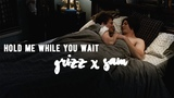 hold me while you wait grizz x sam