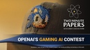 OpenAI's Gaming AI Contest Results Two Minute Papers 265