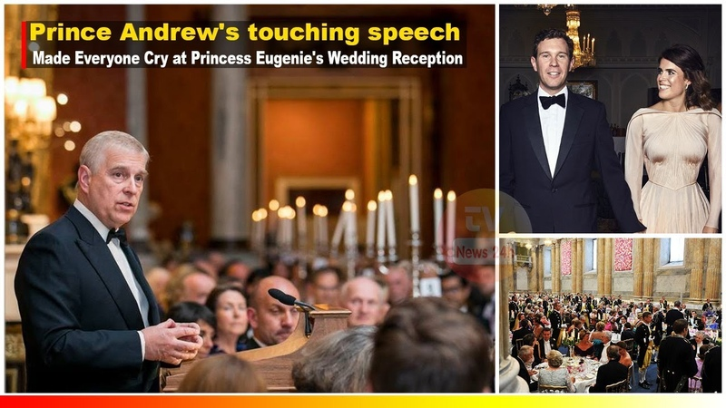 Prince Andrew's Touching Speech made everyone Cry at Princess Eugenie's Wedding Reception