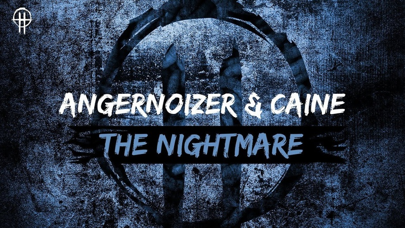 Angernoizer Caine - The Nightmare