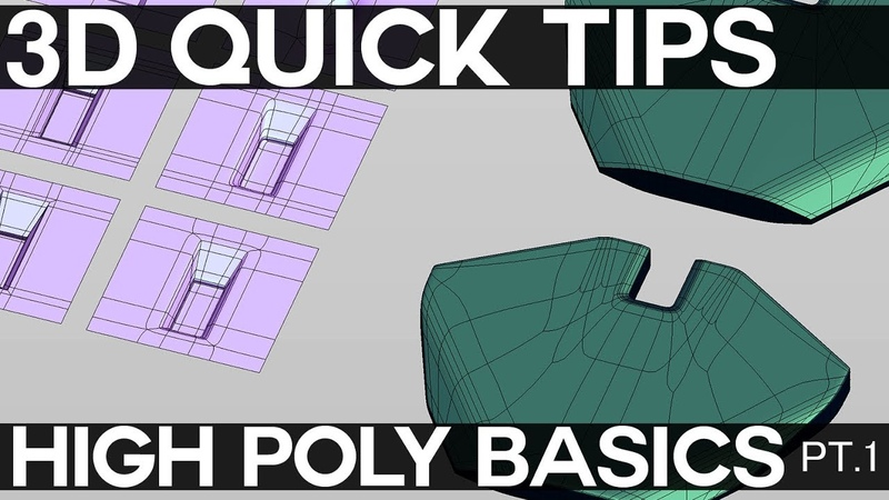 3D QUICKTIPS: Intro to Highpoly Modeling